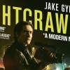 Review: Nightcrawler, a fantastic rendering of capitalism